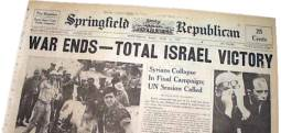 Newspaper headline - War ends - total Israeli victory