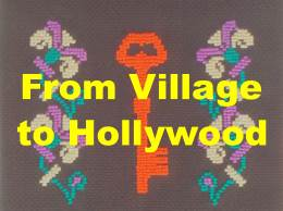 From Village to Hollywood